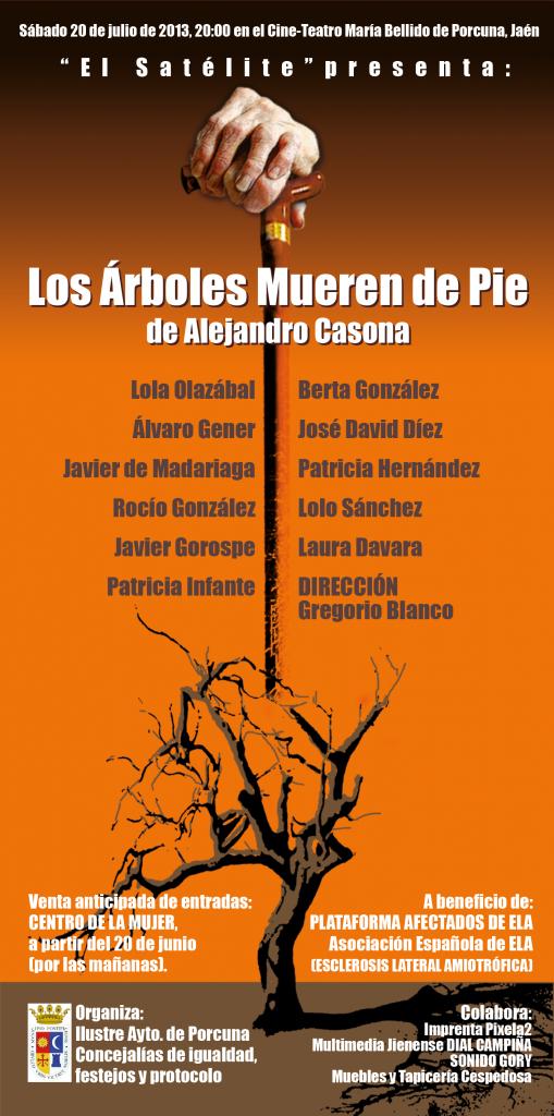 Sábado 20 de julio de 2013, 20:00h. en el Cine-Teatro María Bellido de Porcuna (Jaén).
