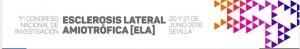 1er Congreso Nacional de Investigación de ELA – 20 y 21 de junio, Sevilla