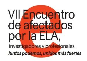 Programa VII Encuentro de Afectados por la ELA, Investigadores y Profesionales