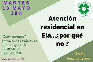 Atención Residencial en la Ela… Por qué no?